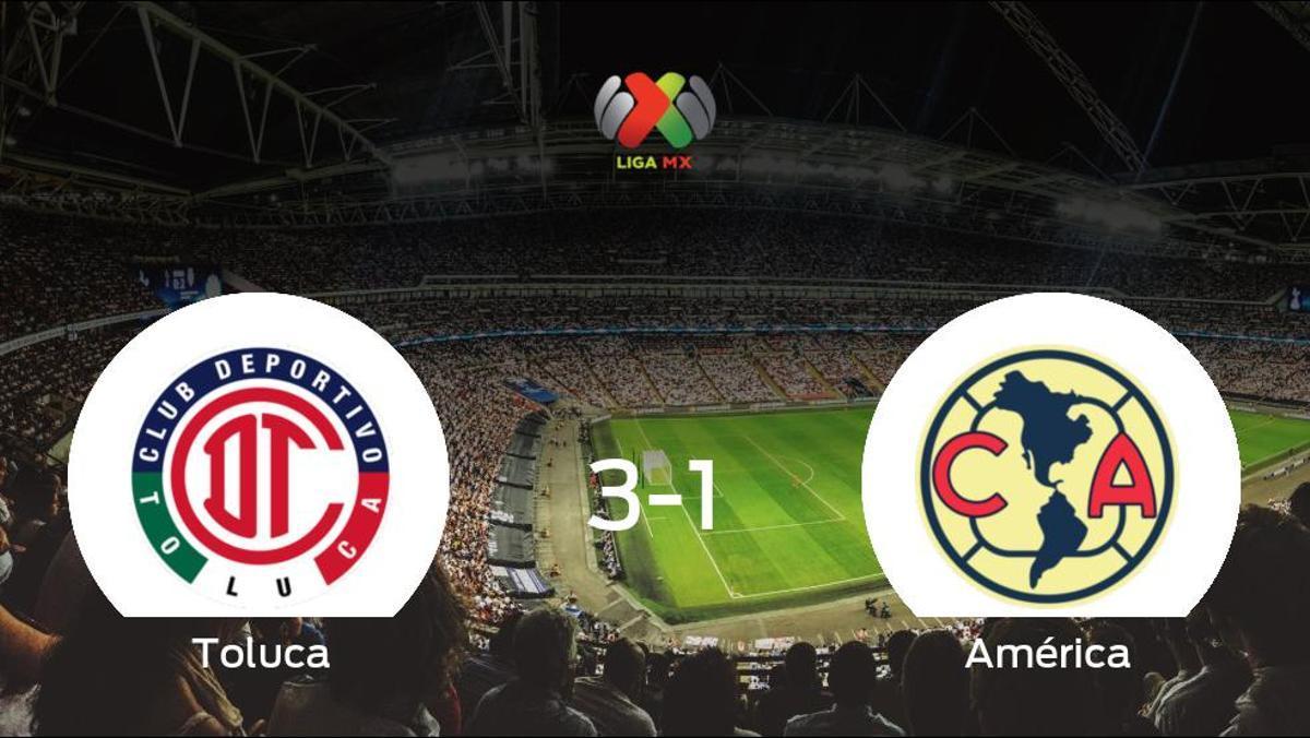 El Toluca gana 3-1 al América y se lleva los tres puntos