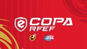 La eCopa RFEF llega a su fase final