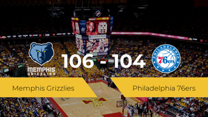Victoria de Memphis Grizzlies ante Philadelphia 76ers por 106-104