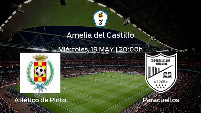 Previa del partido: Atlético de Pinto - Paracuellos Antamira