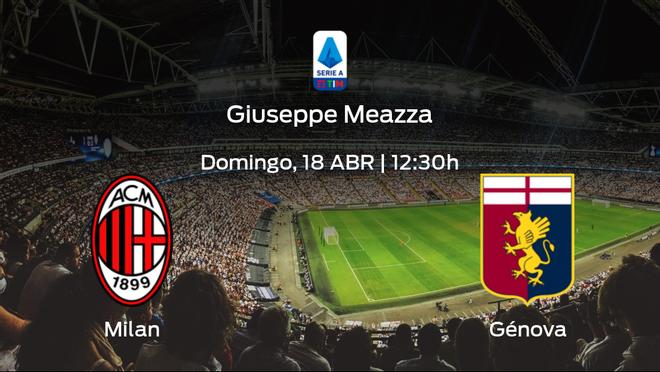 Jornada 31 de la Serie A: previa del encuentro AC Milan - Génova