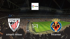 Stalemate at the Estadio San Mames, as Athletic Club draw 1-1 with Villarreal