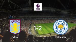 El Leicester City vence 1-2 en el estadio del Aston Villa