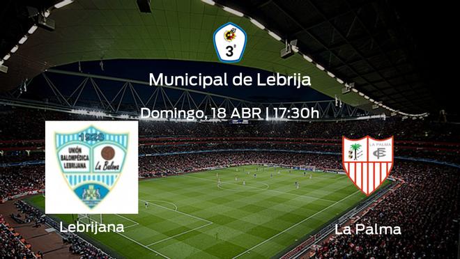 Previa del partido: Lebrijana - La Palma CF