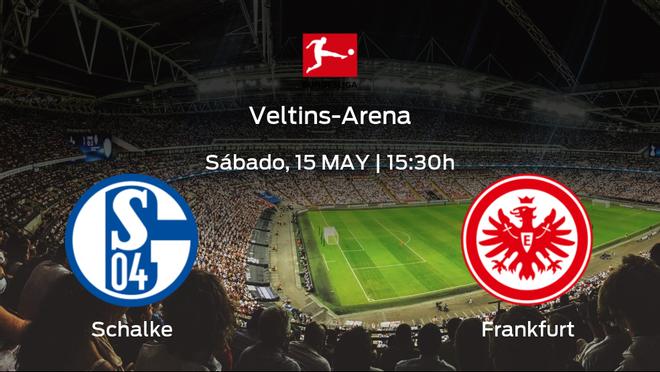 Previa del partido: el Schalke 04 recibe al Eintracht Frankfurt en la trigésimo tercera jornada