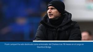 Lampard, destituido como técnico del Chelsea