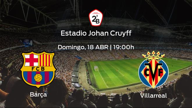 Jornada 3 de la Segunda Fase de Segunda B: previa del duelo Barcelona B - Villarreal B
