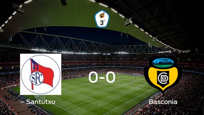 El Santutxu y el Basconia se reparten los puntos en un partido sin goles (0-0)