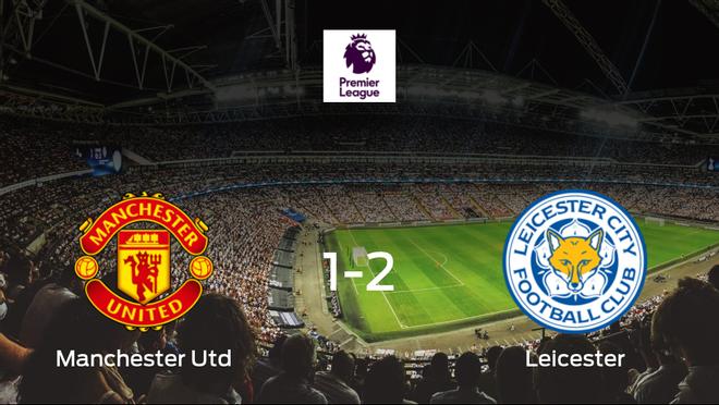 El Leicester City se lleva los tres puntos frente al Manchester United (1-2)