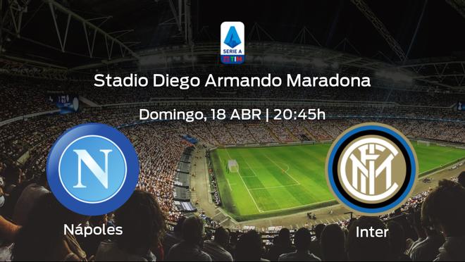Previa del encuentro: el Inter defiende su liderato ante el Nápoles