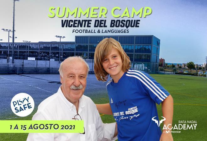 El Summer Camp Vicente del Bosque, en la Rafa Nadal Academy