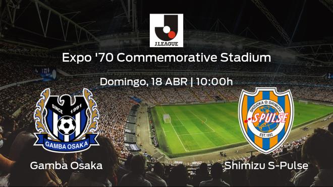 Previa del partido de la jornada 10: Gamba Osaka - Shimizu S-Pulse