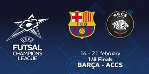 El Barça de fútbol sala se enfrentará al ACCS en octavos de final de la Champions