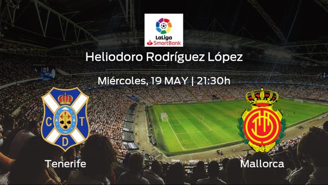 Jornada 40 de la Segunda División: previa del encuentro Tenerife - Mallorca
