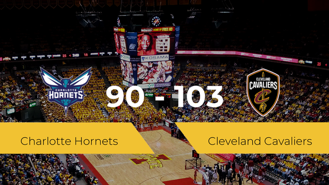 Cleveland Cavaliers gana a Charlotte Hornets por 90-103