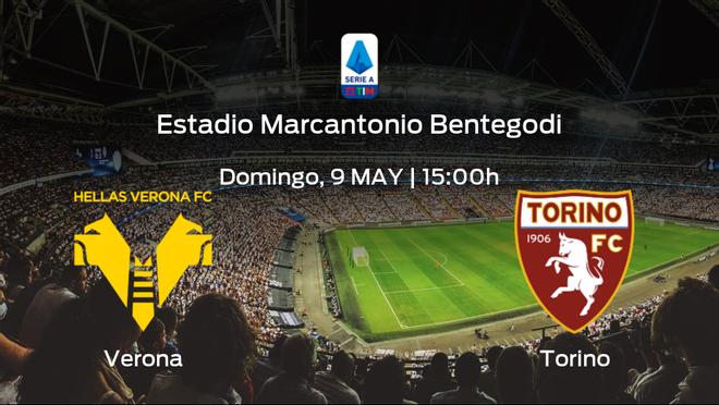 Jornada 35 de la Serie A: previa del duelo Hellas Verona - Torino
