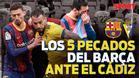 Los pecados del FC Barcelona esta temporada