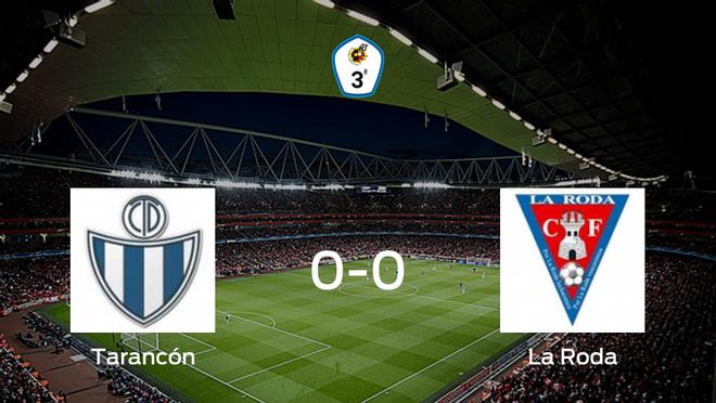 El Tarancón y La Roda se reparten los puntos en un partido sin goles (0-0)