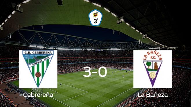Goleada de la Cebrereña frente La Bañeza (3-0)