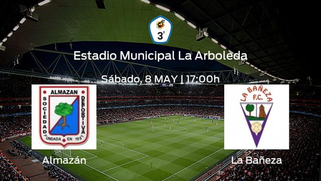Previa del partido: Almazán - La Bañeza