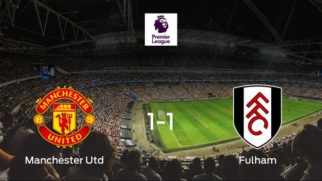 El Manchester United y el Fulham concluyen su encuentro liguero con un empate (1-1)