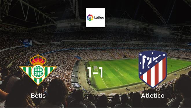 Betis held 1-1 by Atletico in at the Estadio Benito Villamarin