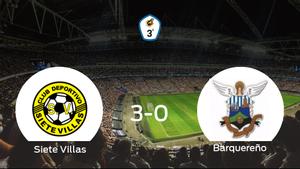 El Siete Villas consigue la victoria frente al Barquereño con una goleada (3-0)