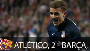 El Barça cayó eliminado ante el Atlético