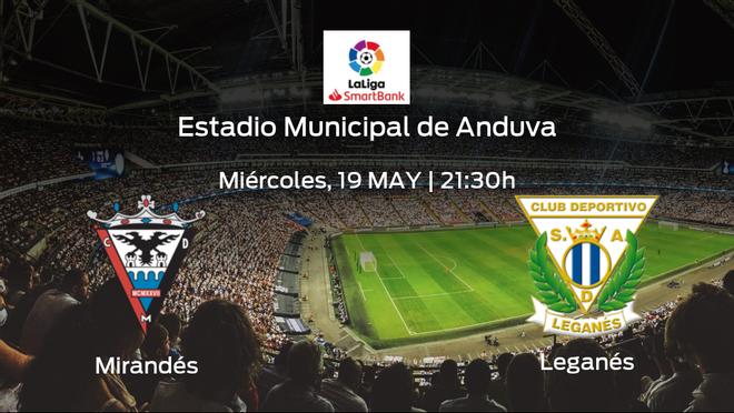 Jornada 40 de la Segunda División: previa del duelo CD Mirandés - Leganés