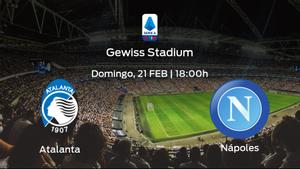 Previa del partido de la jornada 23: Atalanta contra Nápoles