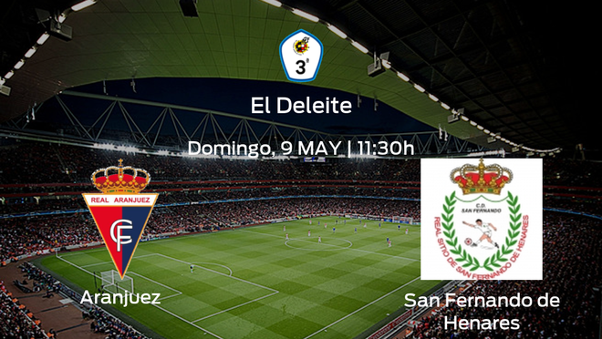 Jornada 6 de la Segunda Fase de Tercera División: previa del partido Real Aranjuez CF - San Fernando de Henares