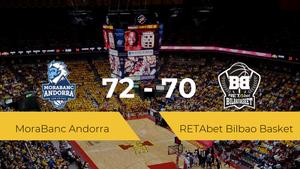 El MoraBanc Andorra gana al RETAbet Bilbao Basket (72-70)