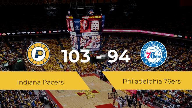 Indiana Pacers consigue la victoria frente a Philadelphia 76ers por 103-94