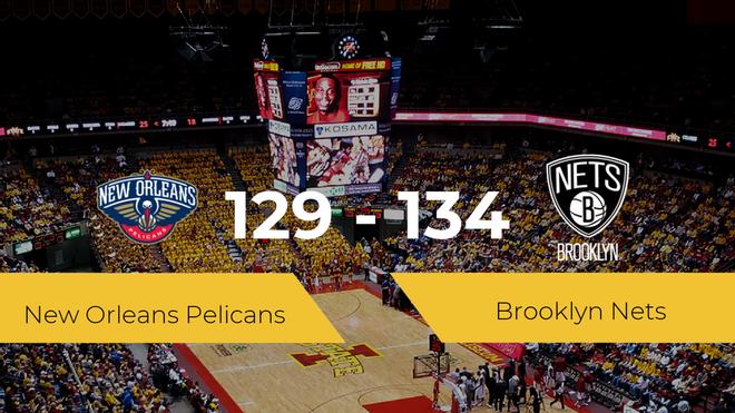 Brooklyn Nets gana a New Orleans Pelicans (129-134)